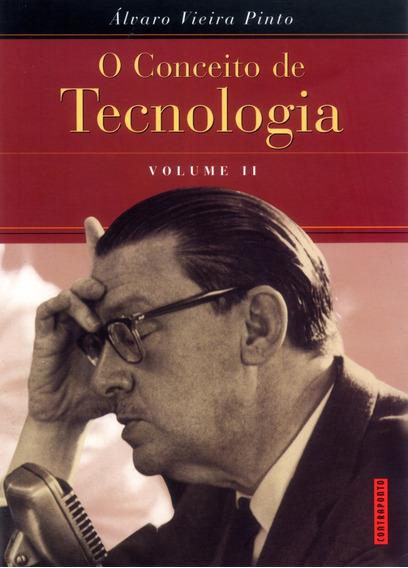 O Conceito De Tecnologia, Volume 2