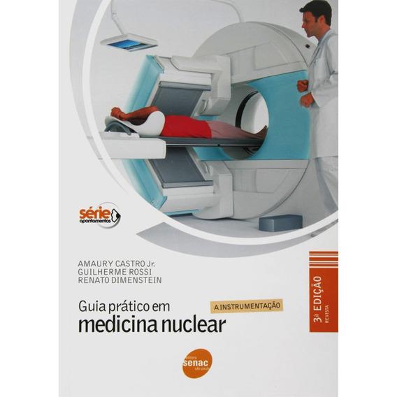 Livro Guia Prático Em Medicina Nuclear