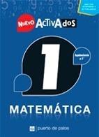 Nuevo Activados 1 Matemática - Puerto De Palos **