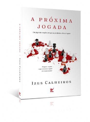 Livro Izes Calheiros - A Próxima Jogada