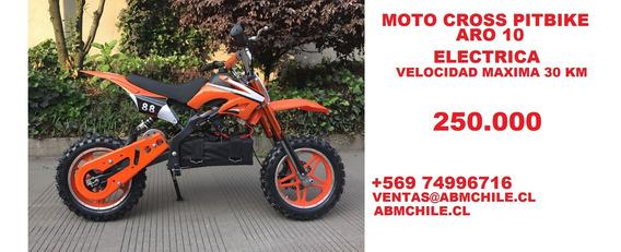 Moto Pitbike Para Niños Electrica Aro 10 Valor 250.000