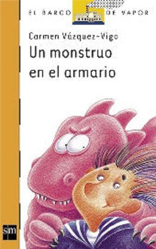Imagen 1 de 1 de Un Monstruo En El Armario Editorial Sm
