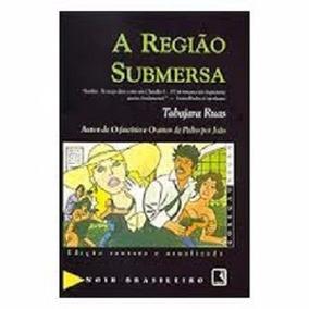 A Região Submersa - Tabajara Ruas