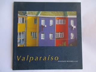 Valparaíso / Eugenio Hughes G, P, / Impecable