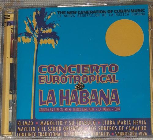 Concierto Eurotropical De La Habana Salsa Cubana Cd Nuevo