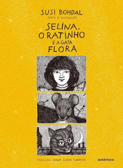 Selina, O Ratinho E A Gata Flora