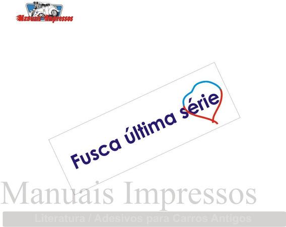 Adesivo Vw Fusca Ultima Serie Carro Antigo