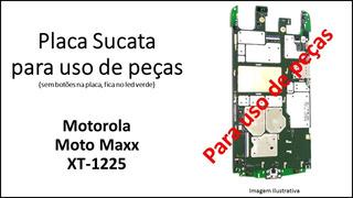 Placa Sucata Para Uso De Peças Motorola Moto Maxx Xt-1225