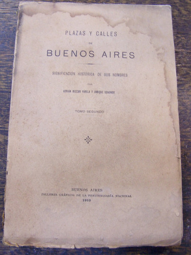 Plazas Y Calles De Bs. As. * Adrian Veccar Varela * Tomo 2 *