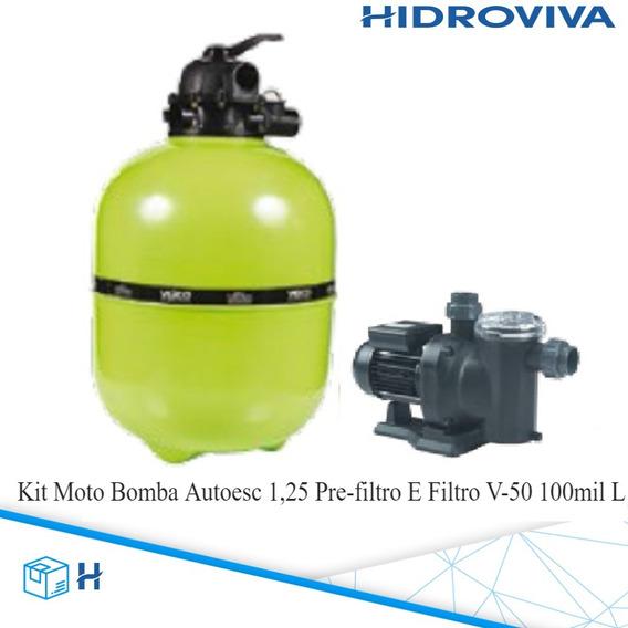 Kit Moto Bomba Autoesc 1,25 Pre-filtro E Filtro V-50 100mill