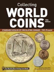 Catálogo De Moedas Apenas De Circulação Do Mundo 1901-2015