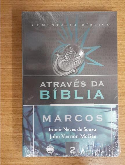 Comentário Bíblico Através Da Bíblia- Marcos - Rtm