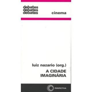 A Cidade Imaginária - Debates - Cinema