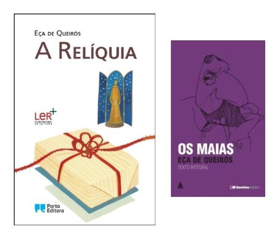 Livro Eça De Queirós A Relíquia Importado & Os Maias Romance