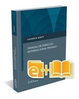 Manual De Derecho Internacional Privado - Scotti 2017
