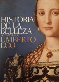 Historia De La Belleza, De Umberto Eco.