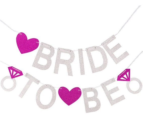 Letrero Bride To Be Para Despedida De Soltera