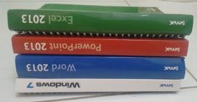 Livros: Excel, Powerpoint, Word (2013) E Windows 7