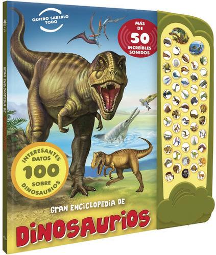 Libro Gran Enciclopedia De Dinosaurios Con Sonidos