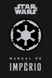 Star Wars: Manual Do Império Daniel Wallace