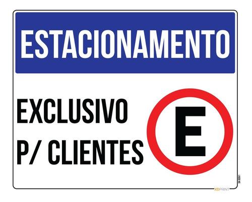 Placa Estacionamento Exclusivo Para Clientes 50x40cm