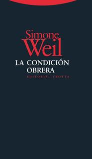 La Condición Obrera, Simone Weil, Trotta