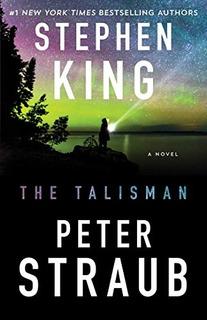 Book : The Talisman: A Novel - King, Stephen - Straub, Peter