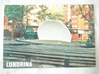 Cartão Postal 210 Londrina - Pr Centro Concha Acústica Novo