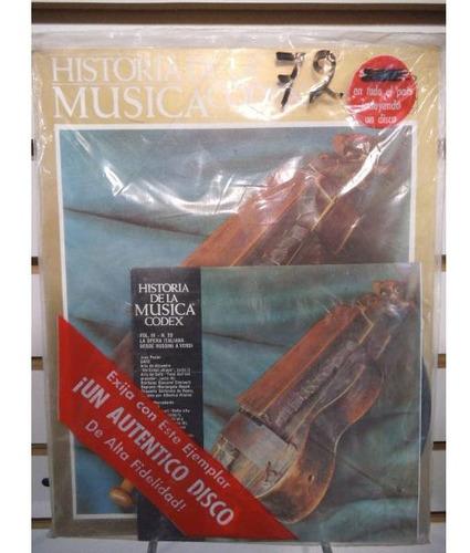 Historia De La Musica Codex 72 Fasiculo Y Disco Lp Acetato