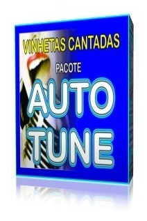 Vinhetas Cantadas - Pacote Auto Tune