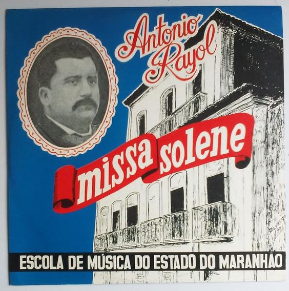 Lp Antonio Rayol Missa Solene Impecável P/colecionador Raro