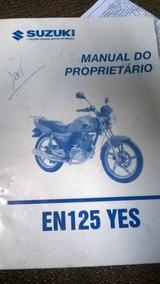 Manual Do Proprietário En 125 Yes Suzuki Suzuki Tipo: Semin