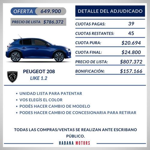 Peugeot Nuevo 208 100% Adjudicado Anticipo $649.900 Y Cuotas