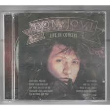 Cd Bon Jovi Liv E In Concert Ultra Rare Bon Jovbi