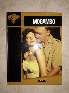 Mogambo - Libro + Dvd (colección Aguilar Cine De Oro Nuevo)