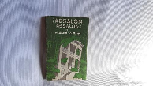 Absalon Absalon William Faulkner Arte Y Literatura La Habana