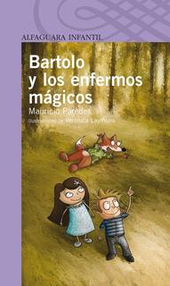 Libro: Bartolo Y Los Enfermos Mágicos, Original Y Nuevo