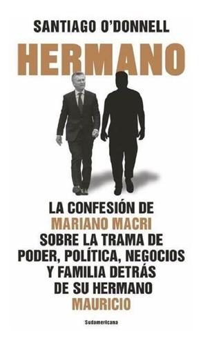 Hermano - Santiago O´donnell - Sudamericana - Libro Nuevo
