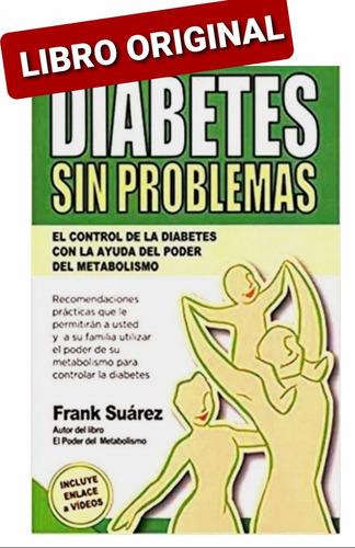 Diabetes Sin Problemas ( Libro Nuevo Y Original )
