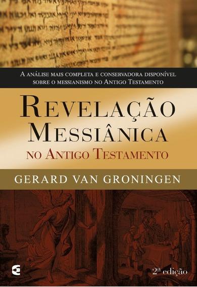 Revelação Messiânica No Antigo Testamento Livro