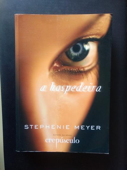 Livro A Hospedeira - Autora Stephanie Meyer