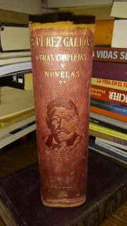 Obras Completas De Benito Pérez Galdos (tomo V) Edi. Agular.