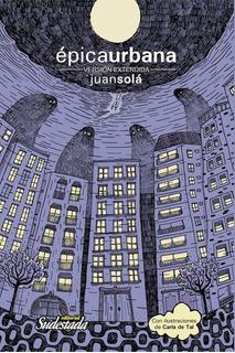 Libro Epicaurbana. Juan Solá
