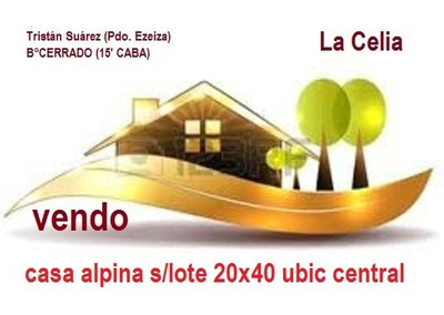 La Celia Casa Alpina Ubicación Central 800m Lote 20x40