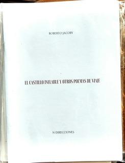 El Castillo Inflable Y Otros Poemas De Viaje, Roberto Jacoby