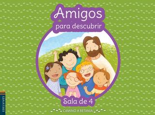 Amigos Para Descubrir Sala De 4 - Camino A Betania