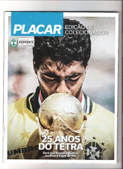 Revista Placar Edição N° 1454. 25 Anos Do Tetra.