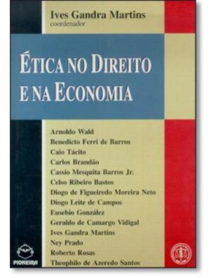 A Etica No Direito E Na Economia