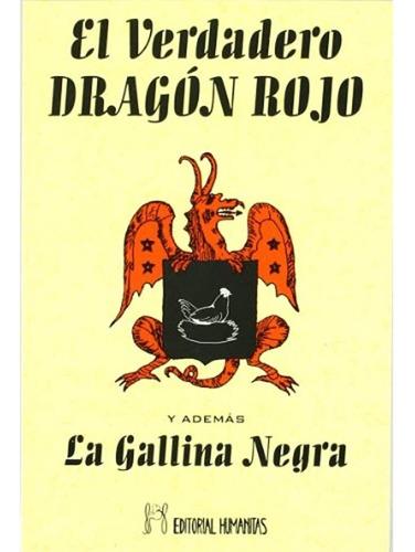 Verdadero Dragon Rojo El Y Ademas La Gallina