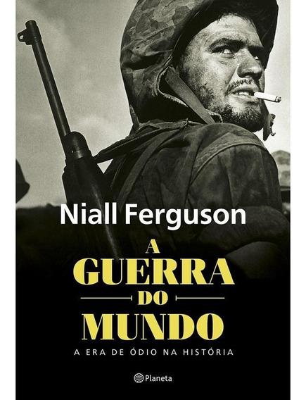 Livro A Guerra Do Mundo Naill Fergunson